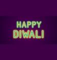 neon festive inscription for happy diwali vector image vector image