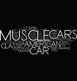 the best of american muscle cars text background vector image