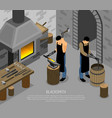 blacksmith work isometric vector image vector image