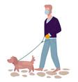 man wearing mask walking dog on leash coronavirus vector image vector image