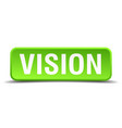 vision green 3d realistic square isolated button vector image vector image