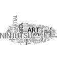 a look at ninjutsu text word cloud concept vector image vector image