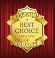 best choice high quality premium mark vector image vector image