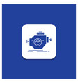 blue round button for engine industry machine vector image