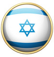 flag of israel on round badge vector image vector image