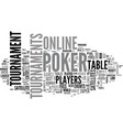 a look at online poker tournaments text word vector image vector image