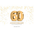 anniversary 60 gold 3d numbers vector image