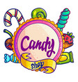 candy shop hand drawn logo design vector image vector image
