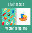 cover design with fast food pattern vector image vector image