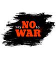 no war vector image vector image