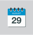 calendar icon day 29 august date days year vector image vector image