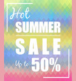 hot summer sale up to 50 design vector image vector image