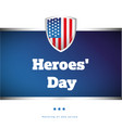 heroes day usa banner vector image