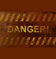 inscription danger vector image