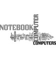 a look at the history of notebook computers text vector image vector image