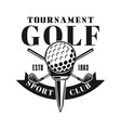 golf tournament emblem in vintage style vector image vector image