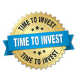 time to invest 3d gold badge with blue ribbon vector image vector image