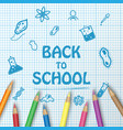 back to school text drawing on paper graph with vector image vector image