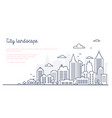 city landscape template thin line city landscape vector image vector image