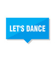 lets dance price tag vector image vector image