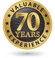 70 years valuable experience gold label vector image vector image