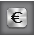 Euro icon - metal app button vector image vector image