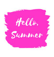 hand paint pink watercolor texture hello summer vector image vector image