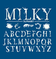 milk yogurt or cream alphabet set latin alphabet vector image vector image