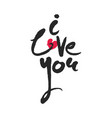 hand written phrase i love you with red heart vector image vector image