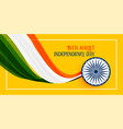 happy independence day india wallpaper vector image vector image