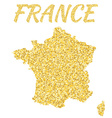 Map of France in golden With gold yellow particles vector image