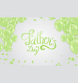 fathers day background happy day typography for vector image