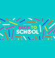 back to school kid web banner with color pencils vector image vector image