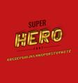 super hero font and alphabet design vector image vector image