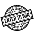 Enter To Win rubber stamp vector image vector image