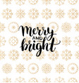 merry and bright lettering design on vector image