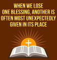 Christian motivational quote When we lose one vector image