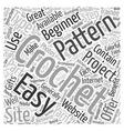 easy crochet patterns Word Cloud Concept vector image vector image