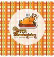 happy thanksgiving card cartoon roast turkey vector image vector image