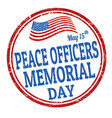 peace officers memorial day grunge rubber stamp vector image