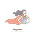 brave mother standing in superhero posture super vector image