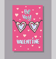 a valentine card with inscription be my vector image vector image