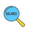 balance word magnifying glass vector image