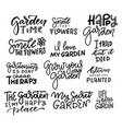 large set hand lettering gardening quotes vector image vector image