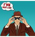Detective with Binoculars Man in Hat Pop Art vector image vector image