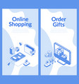 online shopping order gifts isometric design set vector image