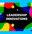 white leadership innovations business word vector image vector image