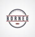 borneo badge indonesia label theme vector image