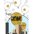 happy birthday greeting hand drawn modern card vector image