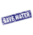 scratched save water framed rounded rectangle vector image vector image